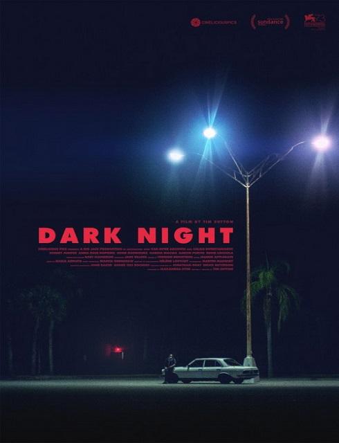 فيلم Dark Night 2016 HD مترجم اون لاين