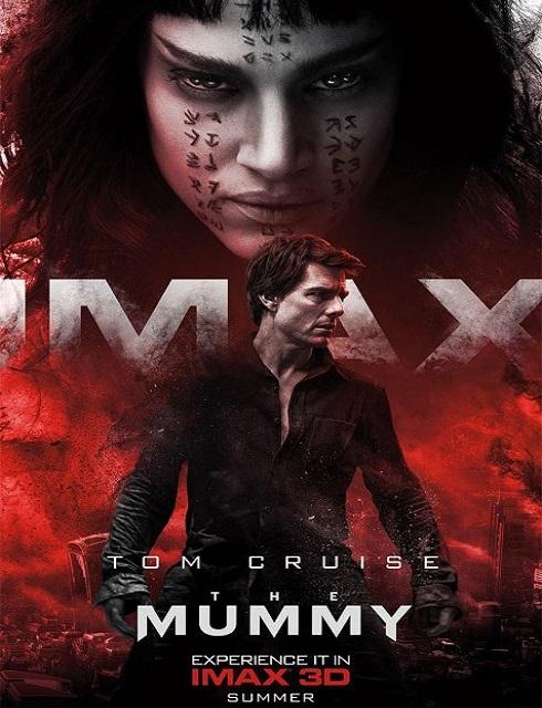 مشاهدة فيلم The Mummy 2017 HD مترجم اون لاين
