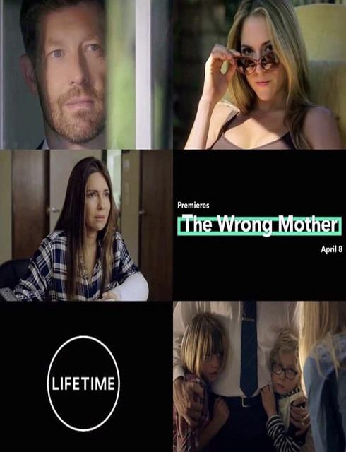 فيلم The Wrong Mother 2017 مترجم اون لاين