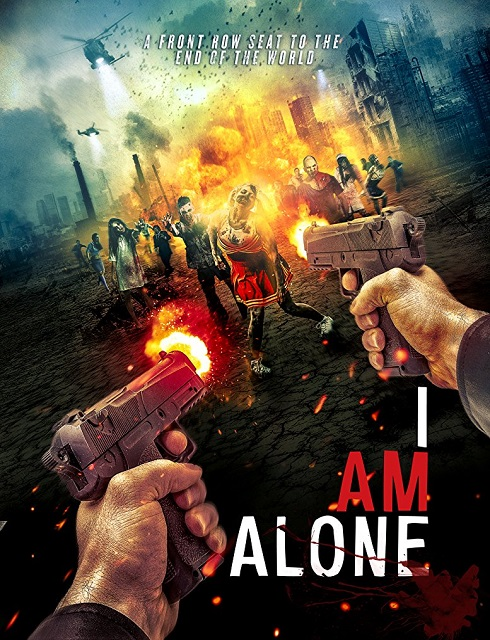 فيلم I Am Alone 2015 مترجم اون لاين