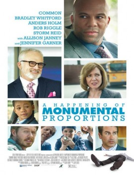 فيلم A Happening of Monumental Proportions 2017 مترجم اون لاين