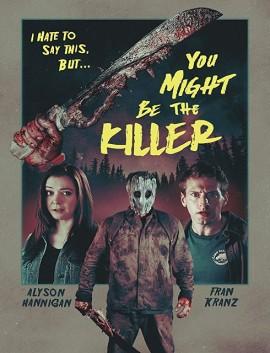 فيلم You Might Be the Killer 2018 مترجم اون لاين