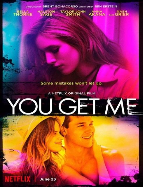فيلم You Get Me 2017 مترجم HD اون لاين