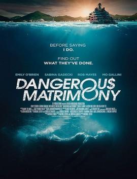فيلم Dangerous Matrimony 2018 مترجم اون لاين