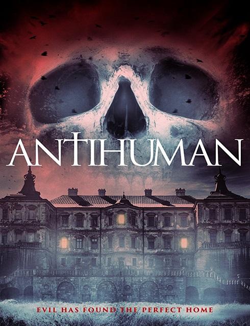 فيلم Antihuman 2017 مترجم اون لاين