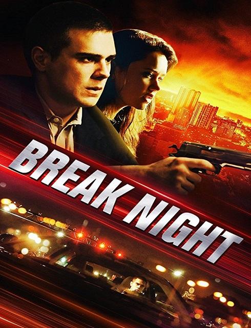 فيلم Break Night 2017 مترجم اون لاين