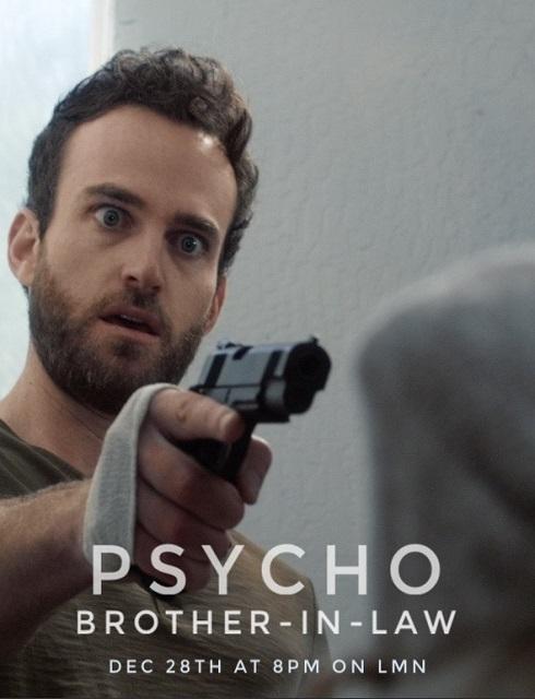 فيلم Psycho Brother In Law 2017 مترجم اون لاين