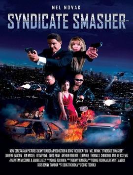 فيلم Syndicate Smasher 2017 مترجم اون لاين