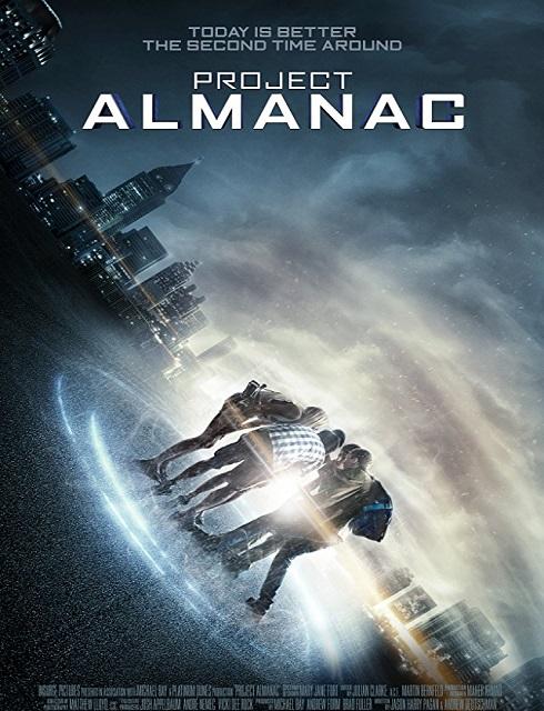 فيلم Project Almanac 2014 مترجم اون لاين