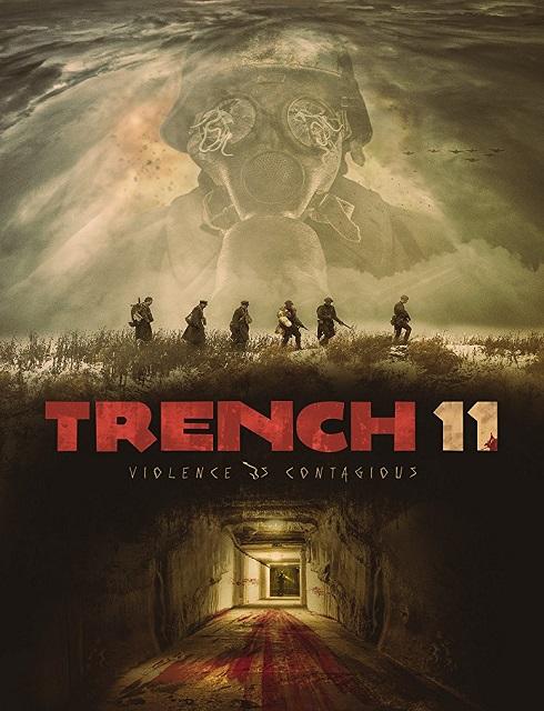 فيلم Trench 11 2017 مترجم اون لاين