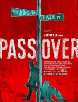فيلم Pass Over 2018 مترجم