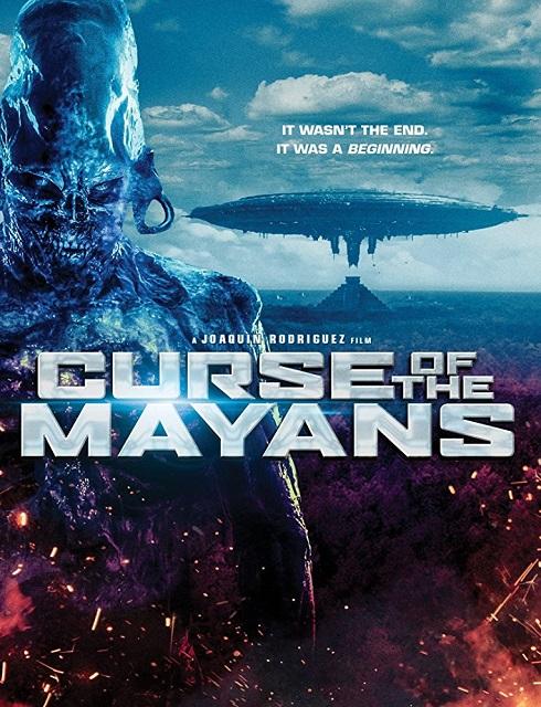 فيلم Curse of the Mayans 2017 مترجم اون لاين