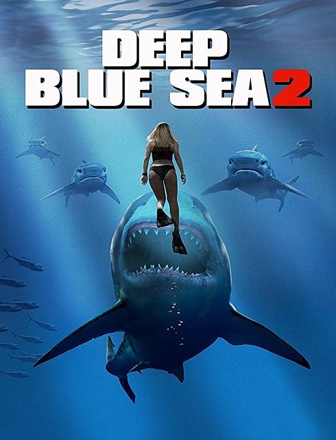 فيلم Deep Blue Sea 2 2018 مترجم اون لاين