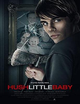 فيلم Hush Little Baby 2017 مترجم اون لاين