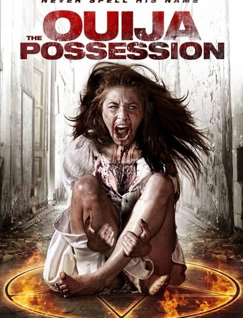 فيلم The Ouija Possession 2016 HD مترجم اون لاين