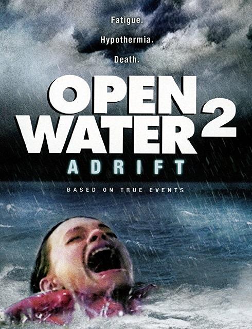 فيلم Open Water 2 Adrift 2006 مترجم اون لاين
