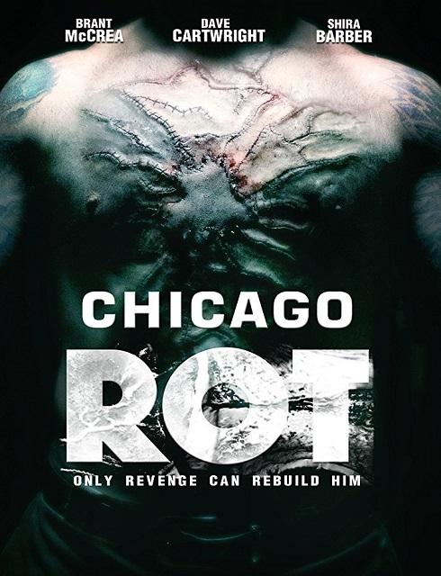 فيلم Chicago Rot 2016 مترجم اون لاين
