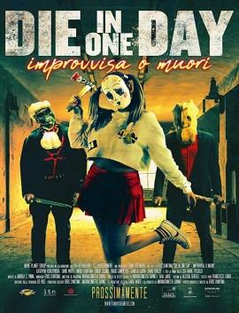 فيلم Die in One Day 2018 مترجم اون لاين