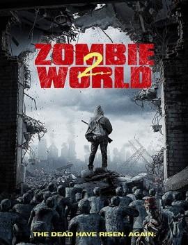 فيلم Zombie World 2 2018 مترجم اون لاين