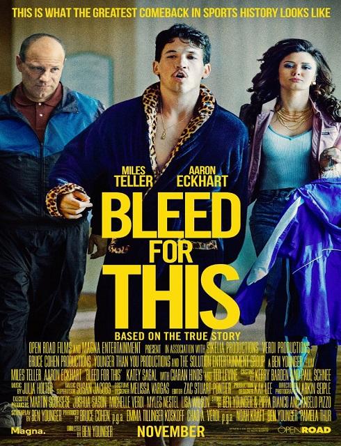 مشاهدة فيلم Bleed for This 2016 مترجم اون لاين