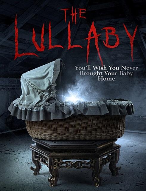فيلم The Lullaby 2018 مترجم اون لاين