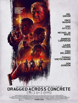 فيلم Dragged Across Concrete 2018 مترجم