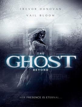 فيلم The Ghost Beyond 2018 مترجم اون لاين