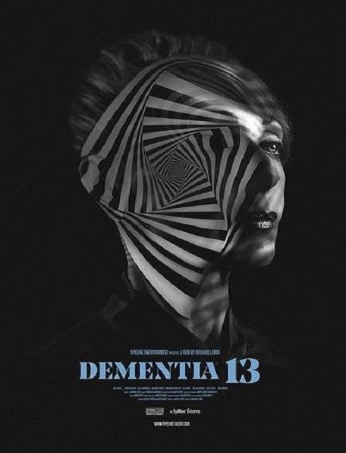 فيلم Dementia 13 2017 مترجم اون لاين