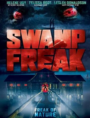 فيلم Swamp Freak 2017 مترجم اون لاين