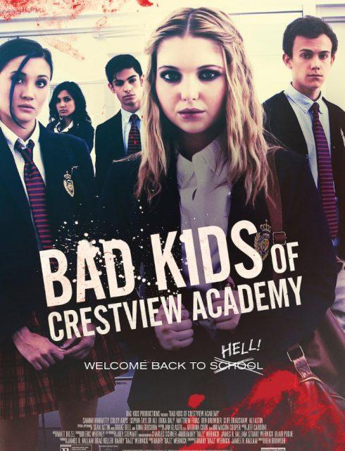 فيلم Bad Kids of Crestview Academy 2017 مترجم اون لاين