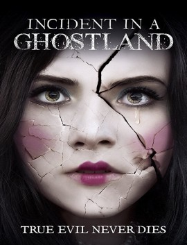 فيلم Incident in a Ghostland 2018 مترجم