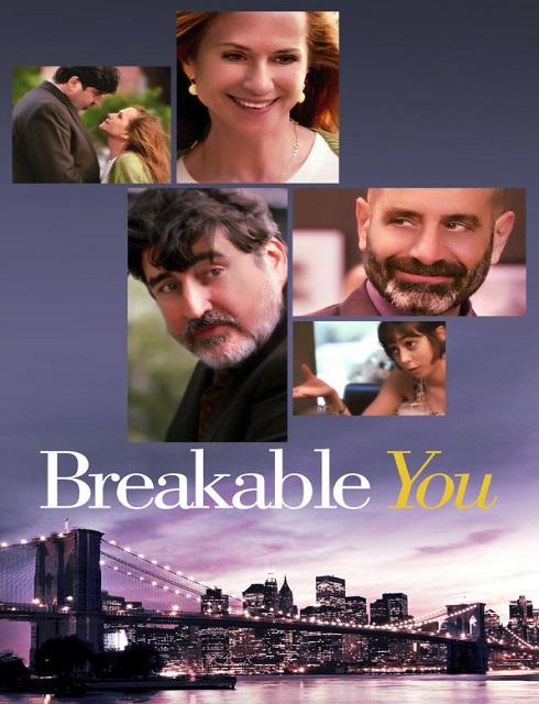 فيلم Breakable You 2017 مترجم اون لاين