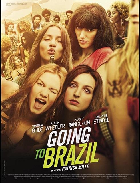 فيلم Going to Brazil 2016 مترجم اون لاين