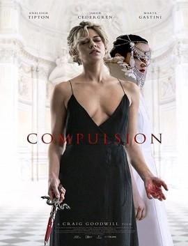 فيلم Compulsion 2016 مترجم اون لاين للكبار فقط