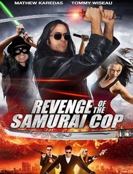 فيلم Revenge of the Samurai Cop 2017 مترجم اون لاين