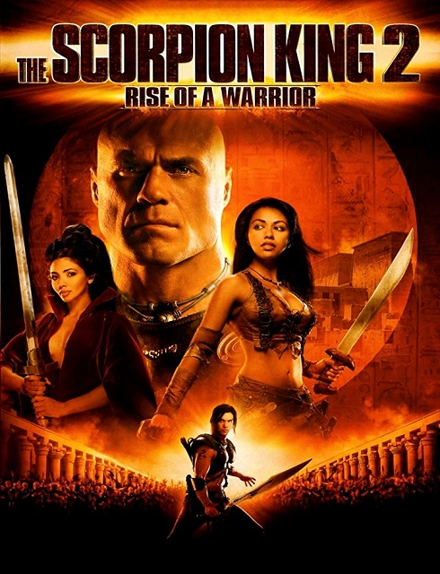 فيلم The Scorpion King Rise of a Warrior 2008 مترجم اون لاين