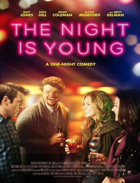 مشاهدة فيلم The Night Is Young 2015 HD مترجم اون لاين