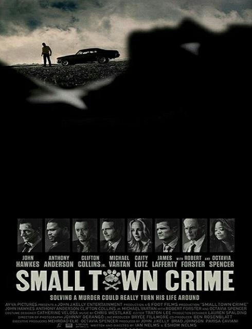 فيلم الاثارة Small Town Crime 2017 مترجم اون لاين HD