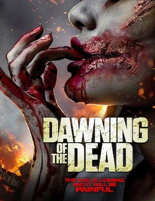 فيلم Dawning of the Dead 2017 مترجم اون لاين