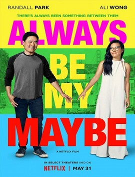 فيلم Always Be My Maybe 2019 مترجم