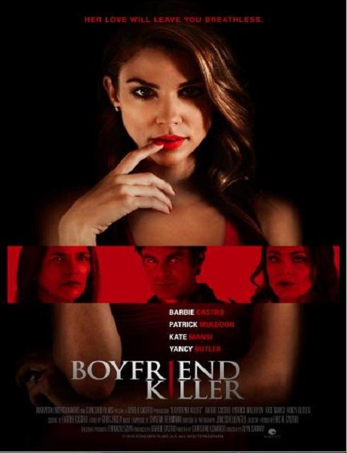 فيلم Boyfriend Killer 2017 مترجم اون لاين