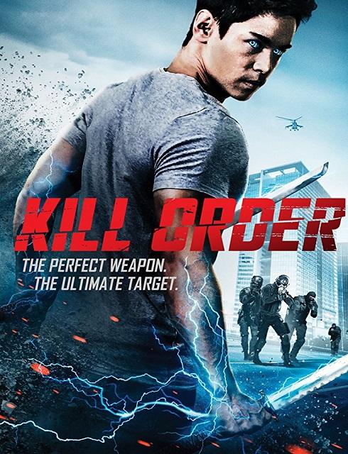 فيلم Kill Order 2017 مترجم اون لاين