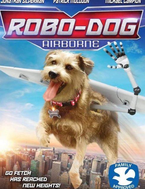 فيلم Robo Dog Airborne 2017 HD مترجم اون لاين