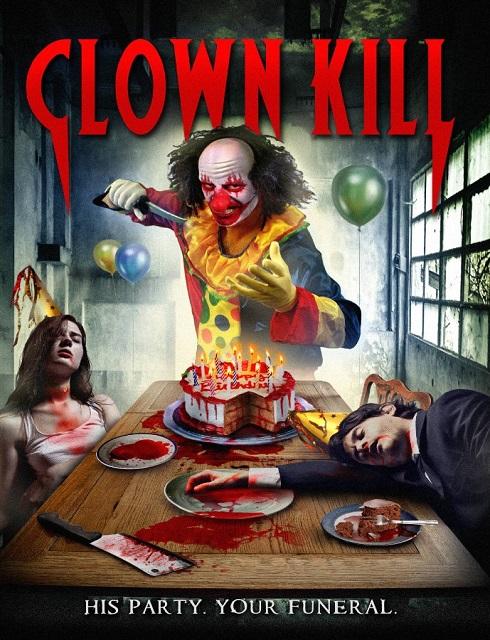 فيلم Clown Kill 2016 HD مترجم اون لاين