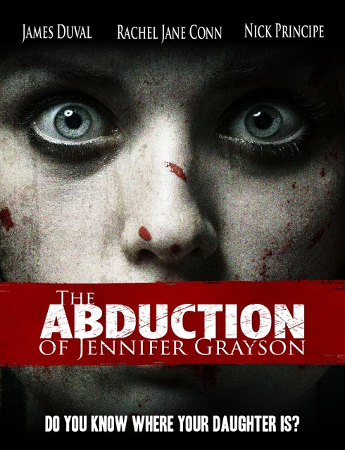 فيلم The Abduction of Jennifer Grayson 2017 HD مترجم اون لاين