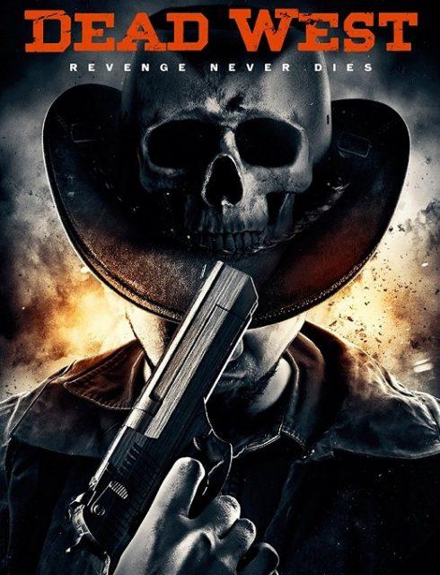 فيلم Dead West 2016 HD مترجم اون لاين