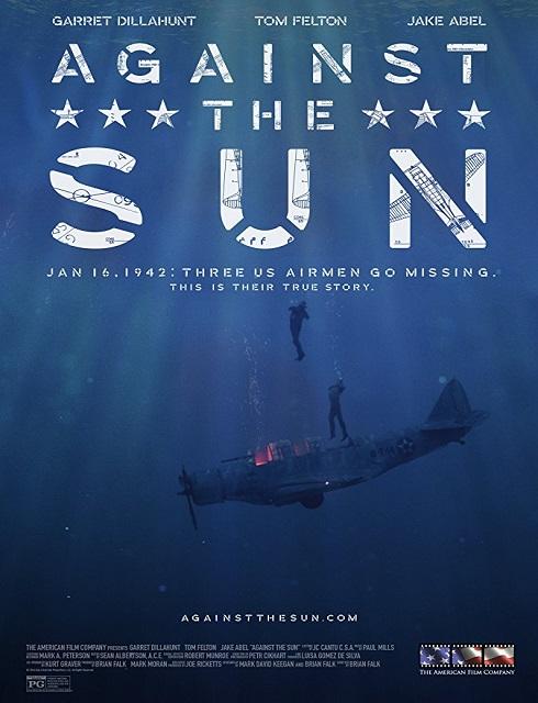 فيلم Against the Sun 2014 مترجم اون لاين