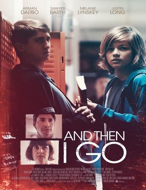 فيلم And Then I Go 2017 مترجم اون لاين