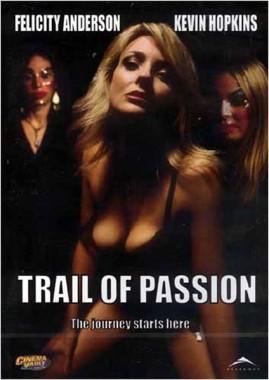 فيلم Trail of Passion 2003 اون لاين للكبار فقط