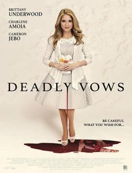 فيلم Deadly Vows 2017 مترجم اون لاين